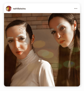 Being you-nique on Instagram with No Frills Twins